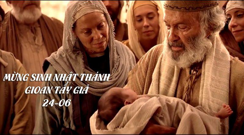 # BÁNH CHO ĐỜI- Thứ 5, Tuần XII Thường Niên- Sinh Thánh Nhật Gioan Tẩy Giả- Lễ Trọng